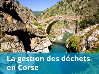 La gestion des déchets en Corse